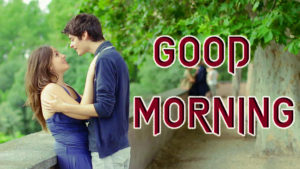 Romantic Lover Lover Couple Good Morning Images pictures photo hd download