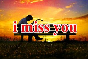 Sad I Miss you Images Wallpaper Pics Free for Whatsapp