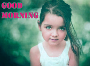 kids Good Morning Images pics photo download