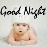 Cute Baby Good Night Images Wallpaper Pics HD 429+ Good Night