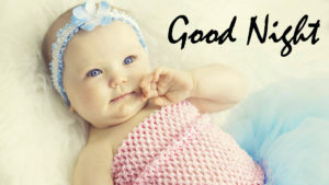 Cute Baby Good Night Images wallpaper pics free hd download