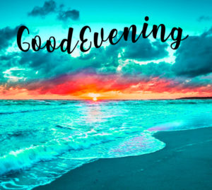 Good Evening Images wallpaper photo download