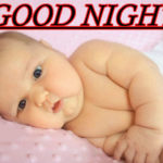 353+ Good Night Images Pics With Cute Baby Flower Nature Photo for Whatsapp