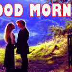 689+ Romantic Good Morning Images Wallpaper Photo Pics For Boyfriend In Hindi