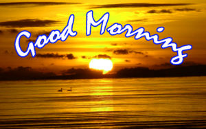 Sunrise Good Morning Images photo pics free download