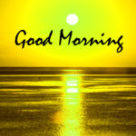 Sunrise Good Morning Images Wallpaper Pics Download Best & Latest