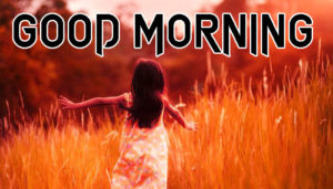 A Very Good Morning Images Pictures HD
