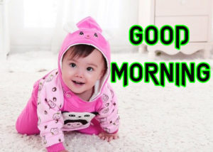 Good Morning Images Pics With Very Cute Baby