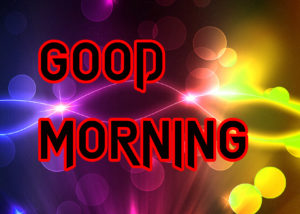 Latest HD Good Morning Images Pictures For Whatsapp