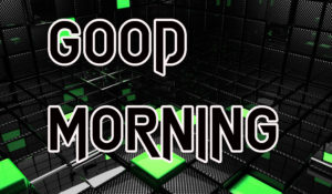 Latest HD Good Morning Images Photo Free Download