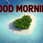 Good Morning Wallpaper Images In 1080p Free Download For Whatsapp