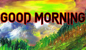 New Good Morning Images pics for facebook