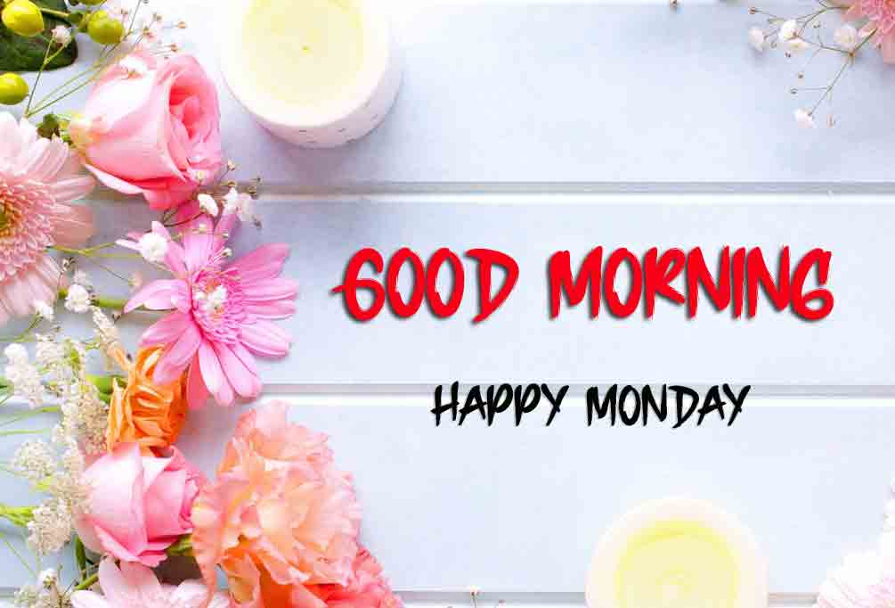 Best Monday Good Morning Images wallpaper pictures free hd