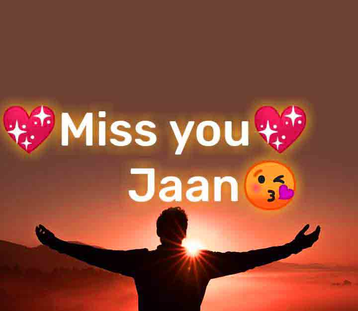 I Miss You Images for jaan