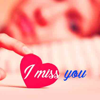 I Miss You Images for love free hd