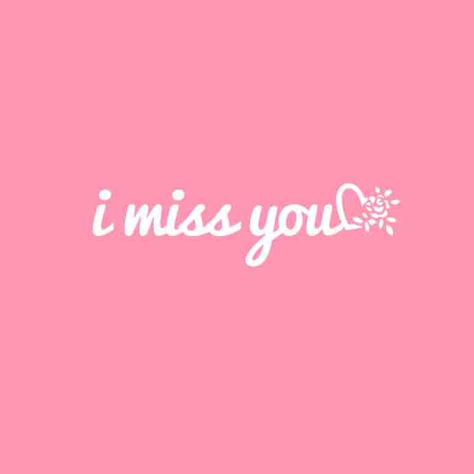 I Miss You Images photo download hd