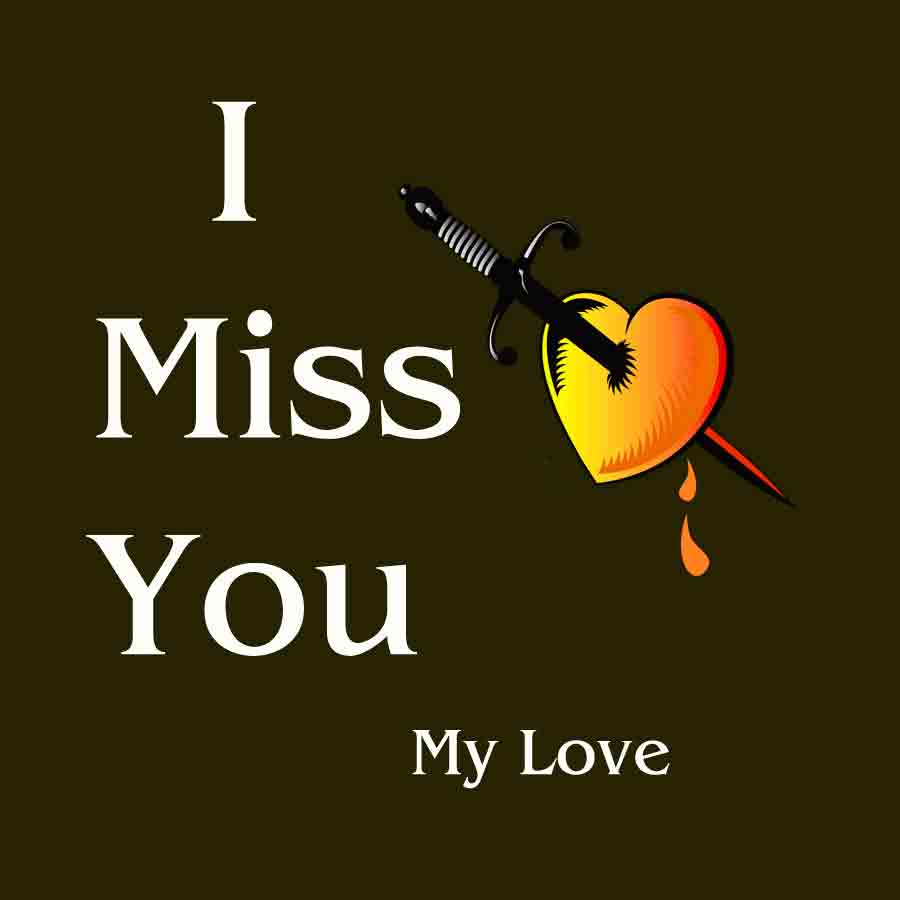 I Miss You Images photo pics for my heart