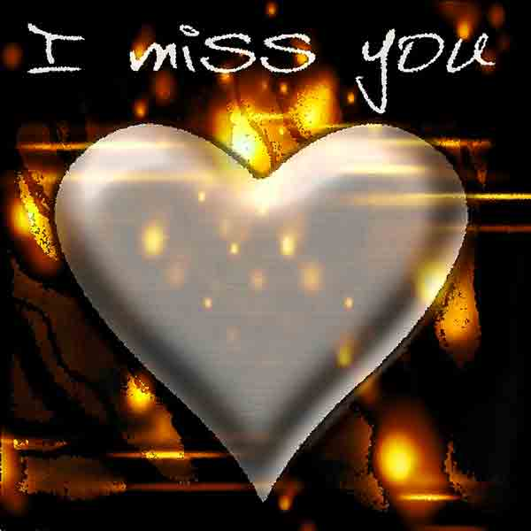 I Miss You Images pictures photo for love
