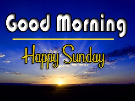 Latest HD sunday good morning Images Download